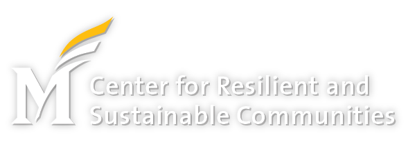 The Center for Resilient and Sustainable Communities